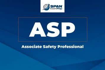 Associate Safety Professional (ASP)