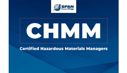 Certified Hazardous Materials Managers (CHMM)