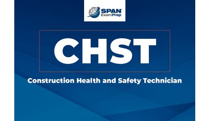 Construction Health and Safety Technician (CHST)