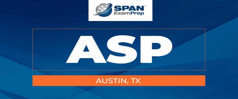 ASP Workshop - Austin, TX- May 25-27, 2021