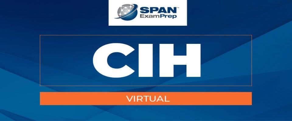 CIH Virtual Workshop - July 27-29, 2021